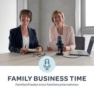 Episode 2: Einmal Unternehmerfamilie, immer Unternehmerfamilie